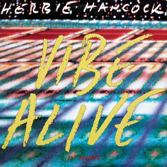Herbie Hancock - Vibe Alive
