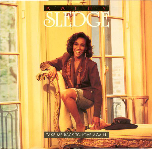 Kathy Sledge - Take Me Back To Love Again