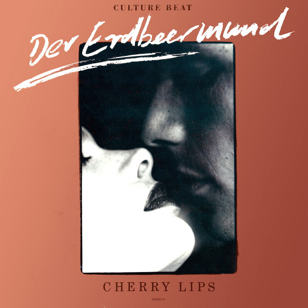Culture Beat - Der Erdbeermund (Cherry Lips)