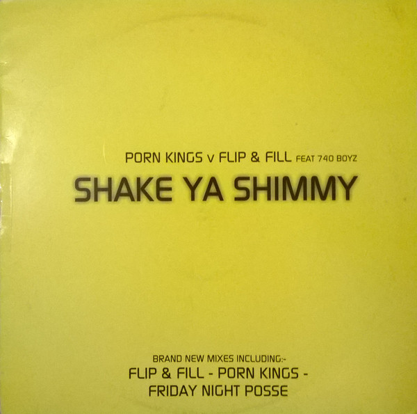 Porn Kings vs. Flip & Fill Feat 740 Boyz - Shake Ya Shimmy