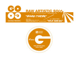 Raw Artistic Soul - Miami Theme & Fela Brasil
