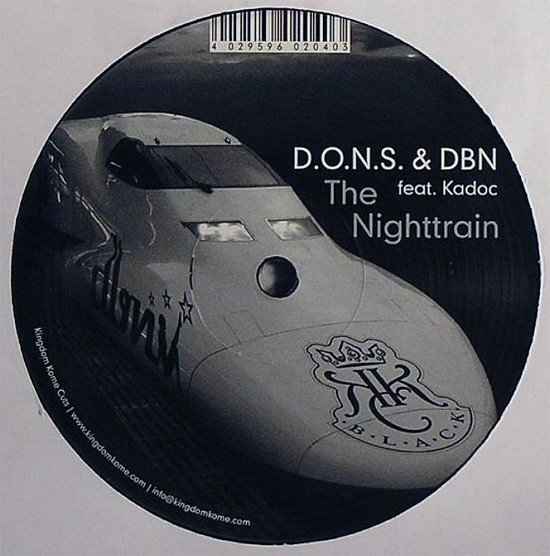 D.O.N.S. & DBN Feat. Kadoc - The Nighttrain