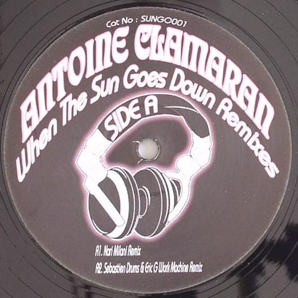Antoine Clamaran -  When The Sun Goes Down (Remixes)