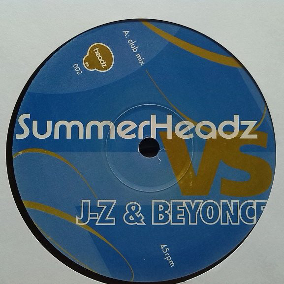 Summerheadz vs. J-Z & Beyonce - Girlfriend