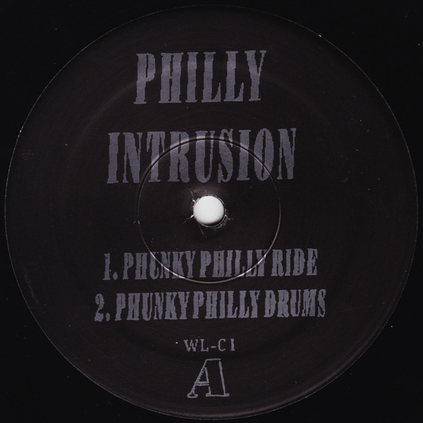 Philly Intrusion - Philly Intrusion
