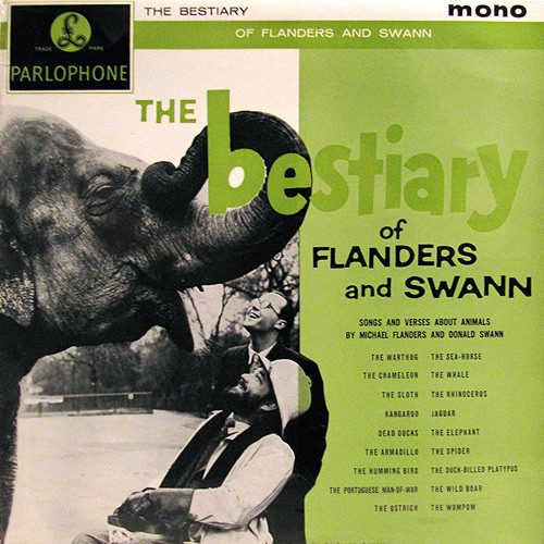 Michael Flanders And Donald Swann - The Bestiary Of Flanders And Swann