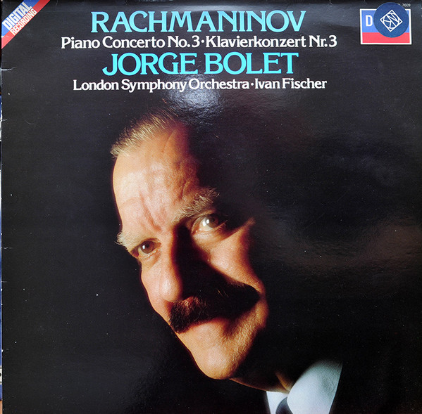 Rachmaninov- Jorge Bolet, LSO.  Ivan Fischer -  Piano Concerto No. 3 ? Klavierkonzert Nr. 3