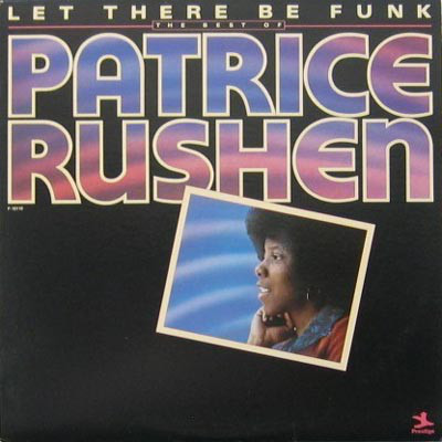 Patrice Rushen - Let There Be Funk - The Best Of Patrice Rushen