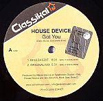 House Device - Got You