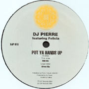 DJ Pierre - Put Ya Hands Up