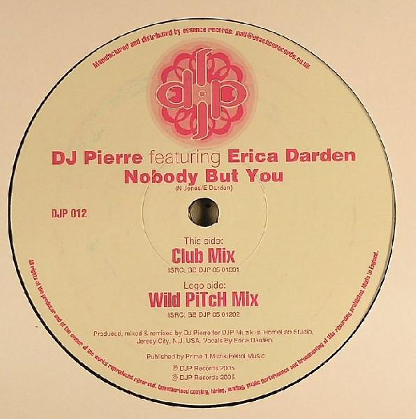 DJ Pierre - Nobody But You