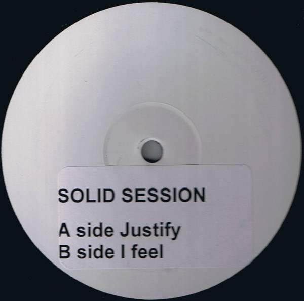 Solid Session - Justify / I Feel