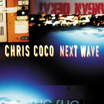 Chris Coco - Next Wave