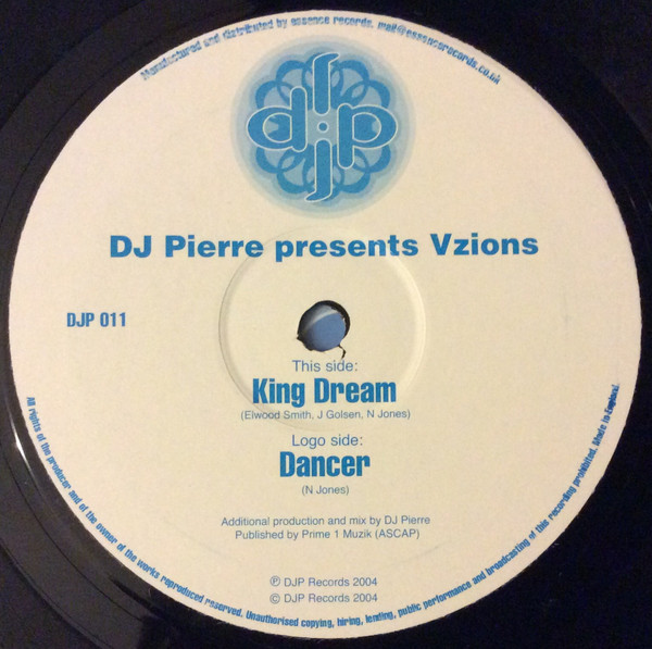 DJ Pierre Presents Vzions - King Dream / Dancer