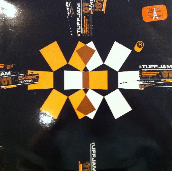 Tuff Jam - Underground Frequencies Volume 1