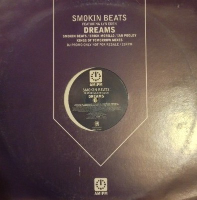 Smokin Beats Featuring Lyn Eden - Dreams (Smokin Beats / Erick Morillo