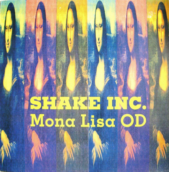 Shake Inc. - Mona Lisa OD