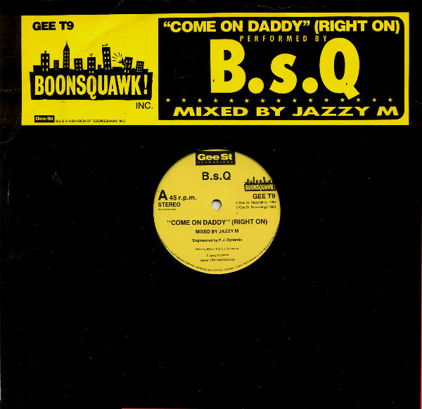 B.S.Q. - Come On Daddy (Right On)