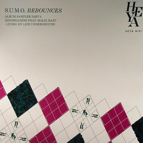 Mindreaders Featuring Malik Hart - S.U.M.O. Rebounces - Album Sampler Part 2