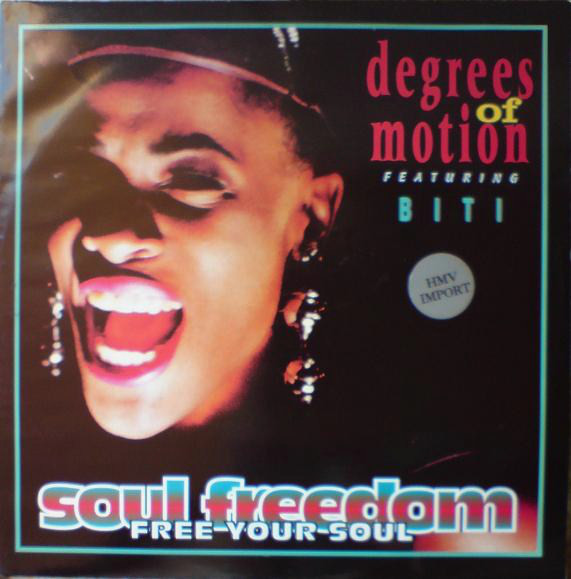Degrees Of Motion Feat. Biti - Soul Freedom (Free Your Soul)
