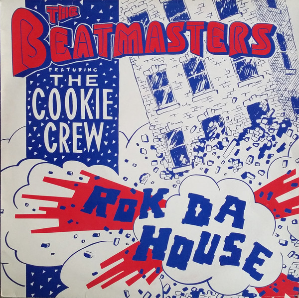 The Beatmasters Featuring The Cookie Crew - Rok Da House