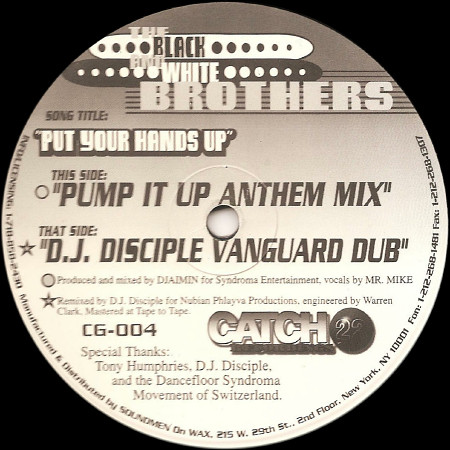 The Black And White Brothers - Put Your Hands Up