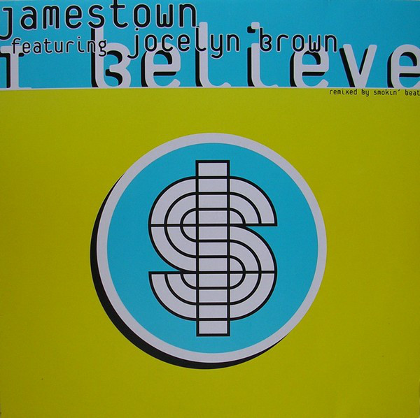Jamestown Featuring Jocelyn Brown - I Believe