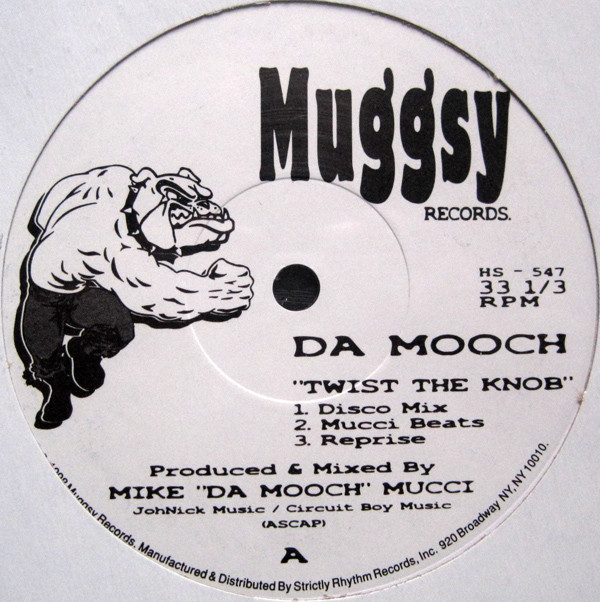 Da Mooch - Twist The Knob