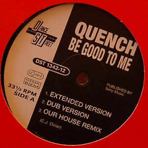 QUENCH - BE GOOD TO ME