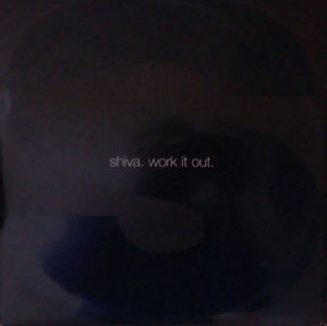 SHIVA - Work It Out