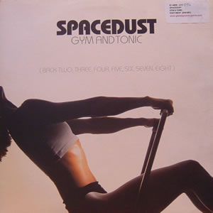 SPACEDUST - GYM AND TONIC - 12 inch x 1