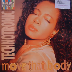 TECHNOTRONIC feat REGGIE - MOVE THAT BODY