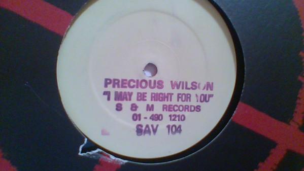 Precious Wilson - I May Be Right 4U