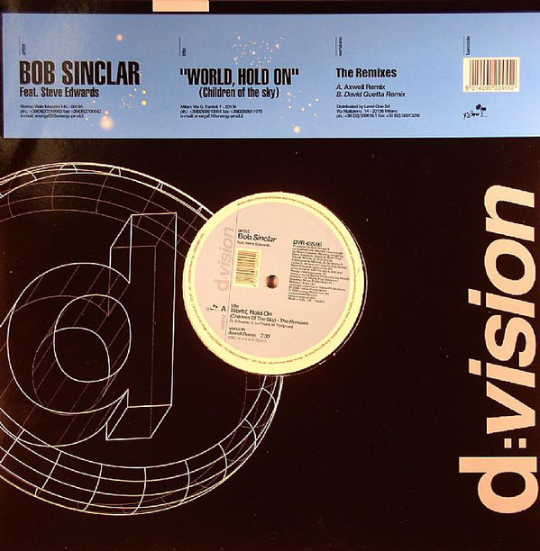 Bob Sinclar - World, Hold On (Children Of The Sky) Remixes