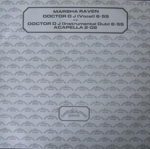 Marsha Raven - Doctor D.J.