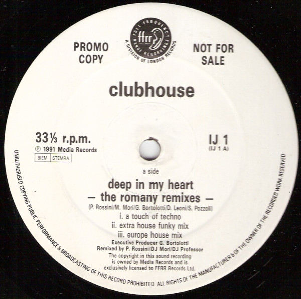 Club House / Cappella - Deep In My Heart (Romany) / Everybody Remixed !