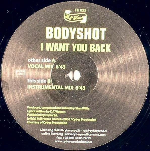 Bodyshot - I Want You Back