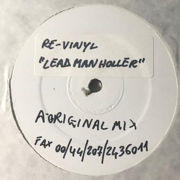 Re-Vinyl - Lead Man Holler