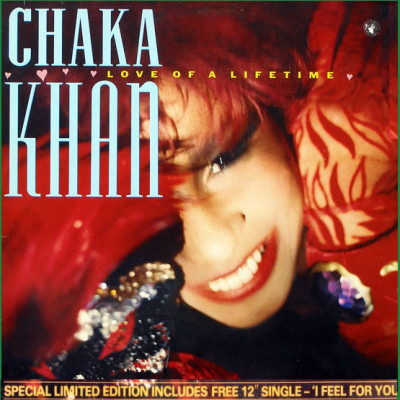 Chaka Khan - Love Of A Lifetime