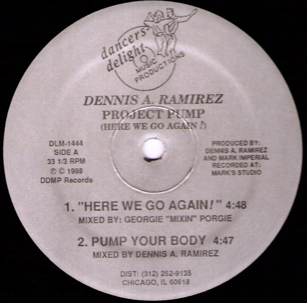 Dennis A. Ramirez - Project Pump (Here We Go Again!)