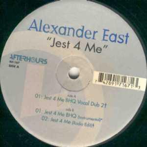Alexander East - Jest 4 Me