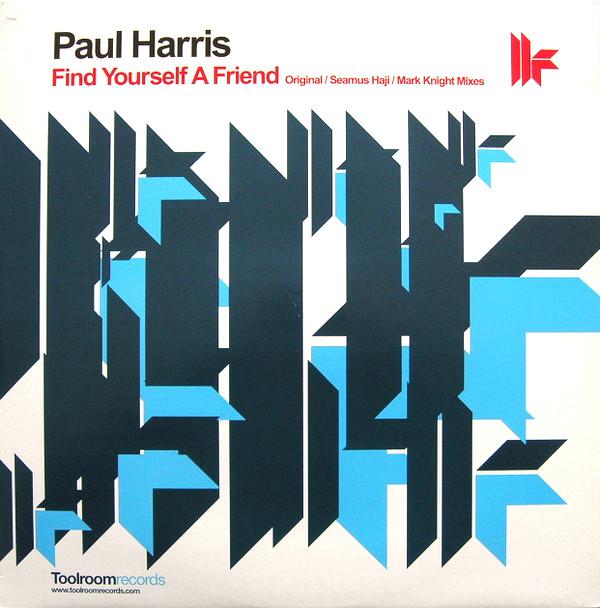 Paul Harris - Find Yourself A Friend
