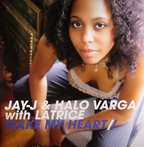 Jay-J & Halo Varga With Latrice Barnett - Make My Heart