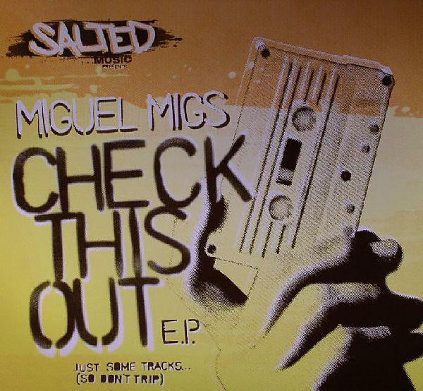 Miguel Migs - Check This Out E.P.
