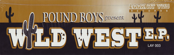 Pound Boys - Wild West E.P