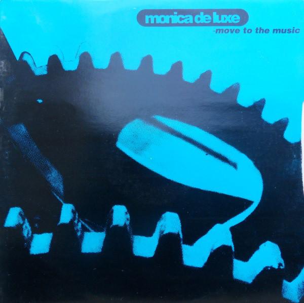 Monica De Luxe - Move To The Music