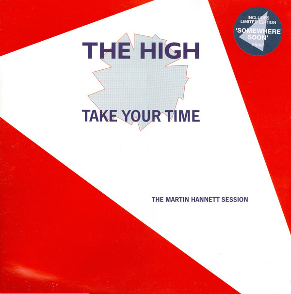 The High - Take Your Time (The Martin Hannett Session)