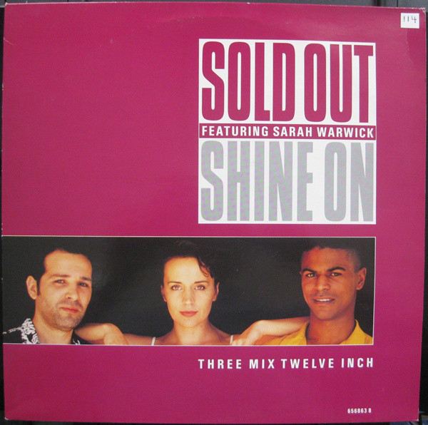 Sold Out Featuring Sarah Warwick - Shine On