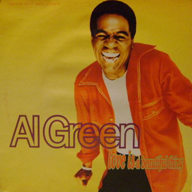 Al Green - Love Is A Beautiful Thing