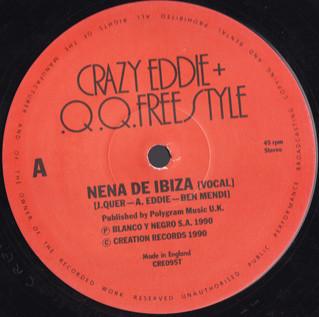 Crazy Eddie + .Q.Q. Freestyle - Nena De Ibiza